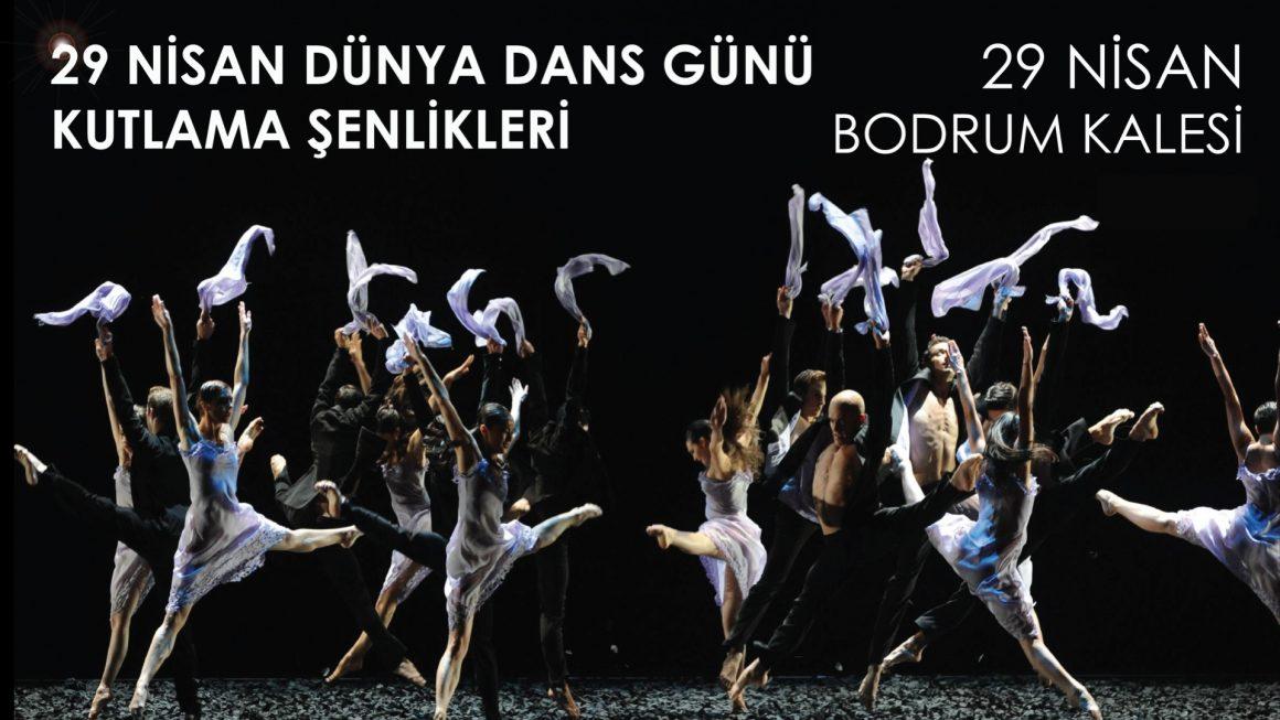 29 Nisan Dünya Dans Günü Kutlama Şenlikleri